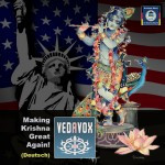 Making Krishna Great Again! (Deutsch)