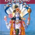 Die Sri Isopanishad, eine der wichtigsten Upanisaden der Veden ie kann bei uns für 8,- EUR + Versandkosten bestellt werden.